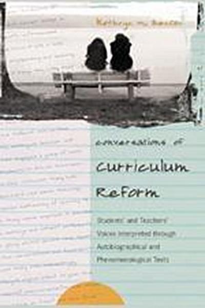 Conversations of Curriculum Reform