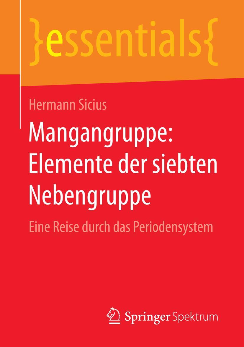 Mangangruppe: Elemente der siebten Nebengruppe Hermann Sicius
