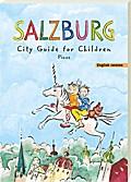 Salzburg. City Guide for Children; Ill. v. de ...