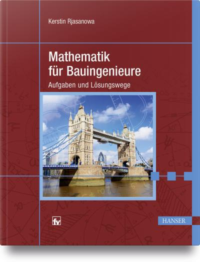 Mathematik für Bauingenieure