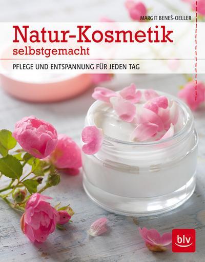 Natur-Kosmetik selbstgemacht; Pflege und Entspannung für jeden Tag   ; Deutsch; 130 farb. Abb. -