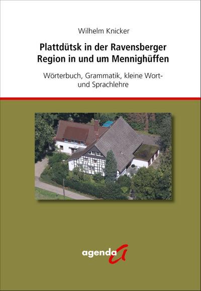 Plattdütsk in der Ravensberger Region in und um Mennighüffen