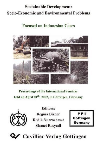 Sustainable Development: Socio-Economic and Environmental Problems Focused on Indonesian Cases