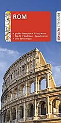 GO VISTA: Reiseführer Rom; Mit Faltkarte und 3 Postkarten; Go Vista; Deutsch; 95 Fotos, mit herausnehmbarer Faltkarte