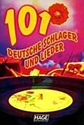 101 deutsche Schlager und Lieder