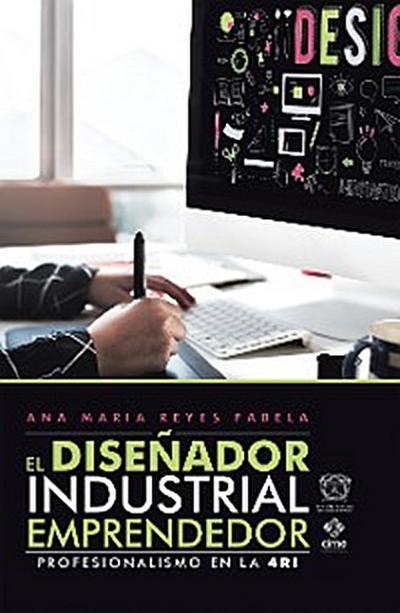 El Diseñador Industrial Emprendedor