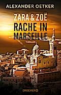 Zara und Zoë - Rache in Marseille