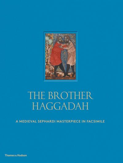 The Brother Haggadah