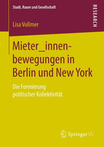 Mieter_innenbewegungen in Berlin und New York
