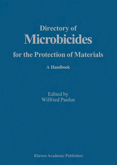 Directory of Microbicides for the Protection of Materials / Directory of Microbicides for the Protection of Materials