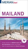 MERIAN live! Reiseführer Mailand; Mit Extra-Karte zum Herausnehmen; MERIAN live; Deutsch