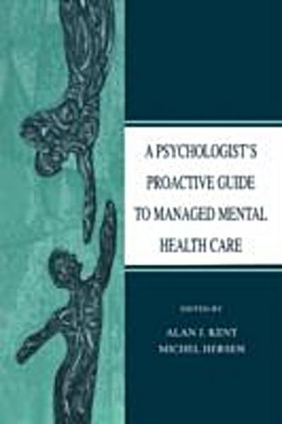Psychologist's Proactive Guide to Managed Mental Health Care