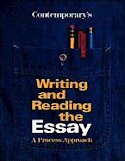 Contemporary's Writing and Reading the Essay: A Process Approach