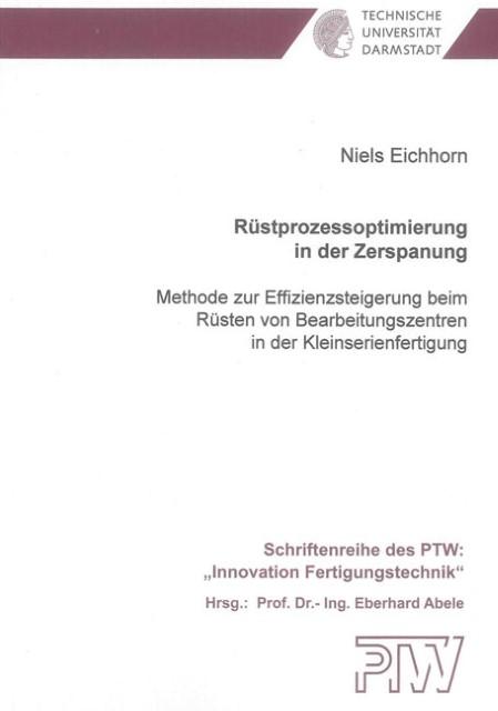 Rüstprozessoptimierung in der Zerspanung - Niels Eichhorn -  9783844007220