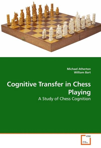 Cognitive Transfer in Chess Playing