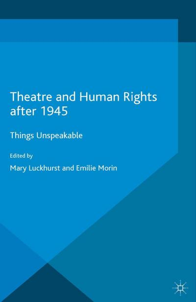 Theatre and Human Rights after 1945