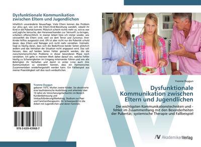Dysfunktionale Kommunikation zwischen Eltern und Jugendlichen