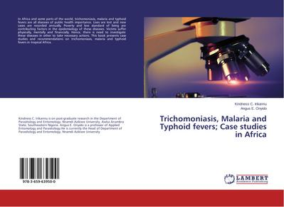 Trichomoniasis, Malaria and Typhoid fevers; Case studies in Africa