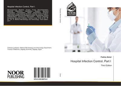 Hospital Infection Control, Part I