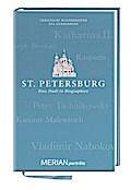 St. Petersburg. Eine Stadt in Biographien: ME ...