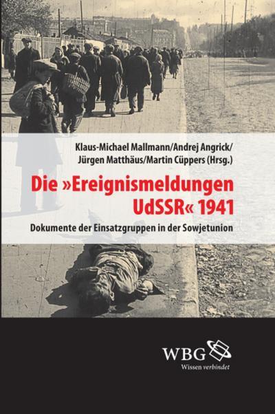 Die 'Ereignismeldung UdSSR' 1941