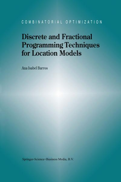 Discrete and Fractional Programming Techniques for Location Models