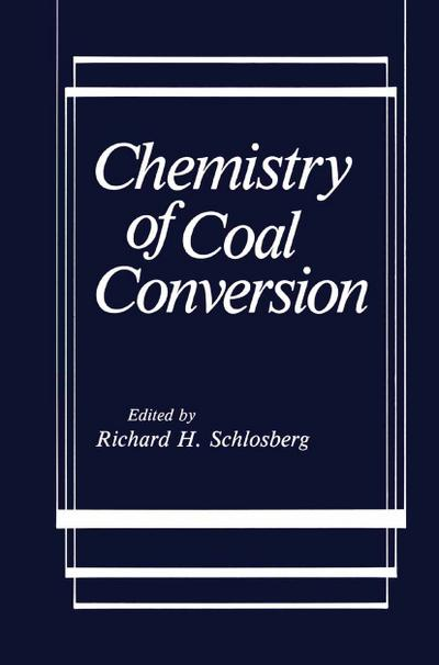 Chemistry of Coal Conversion