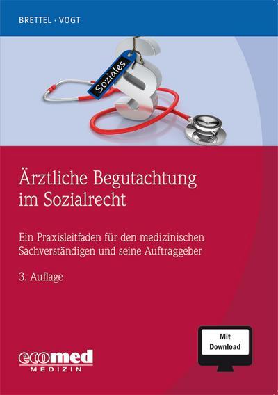 Ärztliche Begutachtung im Sozialrecht