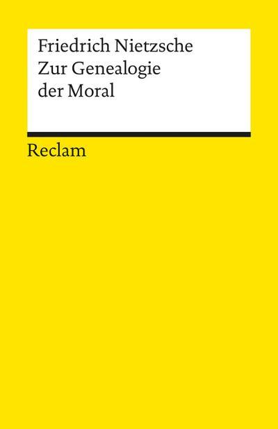 Zur Genealogie der Moral (Reclams Universal-Bibliothek)