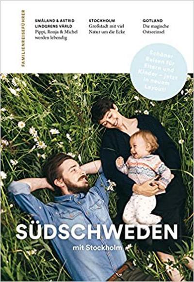 Familienreiseführer Südschweden mit Stockholm