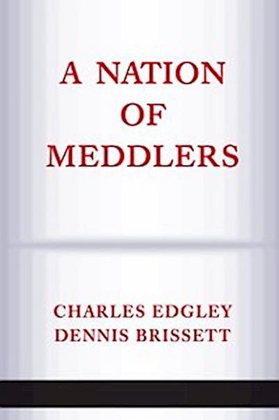 Nation Of Meddlers