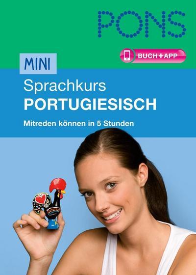 PONS Mini-Sprachkurs Portugiesisch: Mitreden können in 5 Stunden