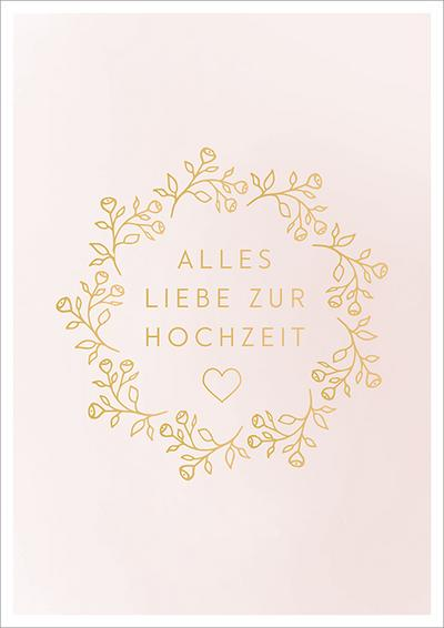 Doppelkarte zur Hochzeit 'Alles Liebe zur Hochzeit'; Deutsch