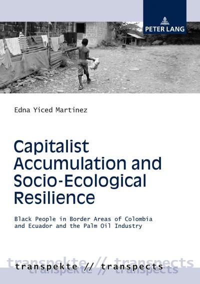 Capitalist Accumulation and Socio-Ecological Resilience