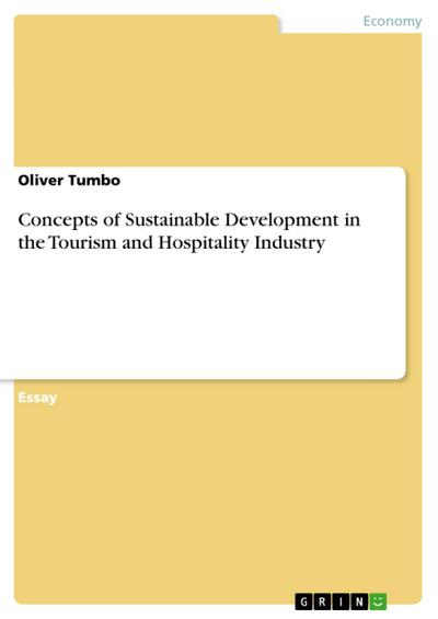 Concepts of Sustainable Development in the Tourism and Hospitality Industry