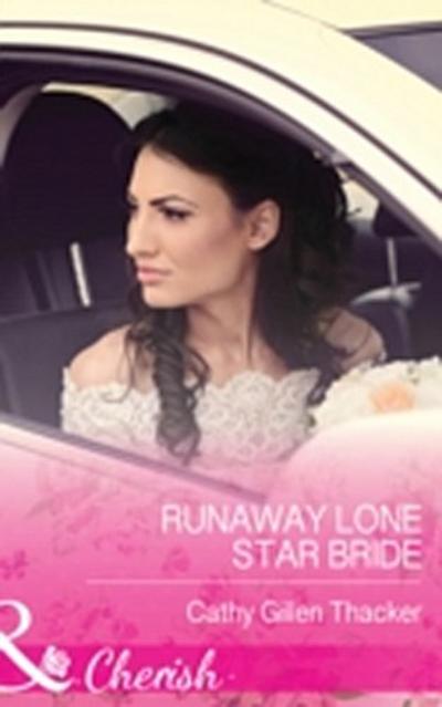 Runaway Lone Star Bride (Mills & Boon Cherish) (McCabe Multiples, Book 1)