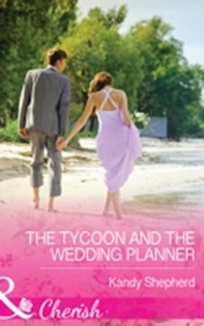 Tycoon and the Wedding Planner