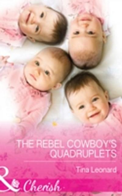 Rebel Cowboy's Quadruplets (Mills & Boon Cherish) (Bridesmaids Creek, Book 1)