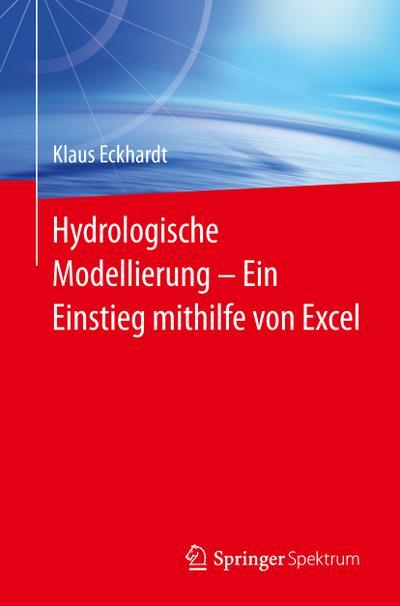 Hydrologische Modellierung  ¿  Ein Einstieg mithilfe von Excel
