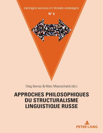 Approches philosophiques du structuralisme linguistique russe