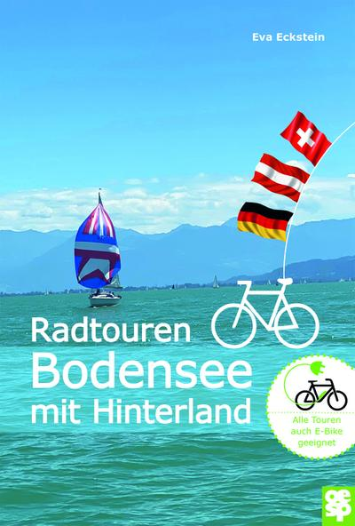 Erlebnisreiche Radtouren am Bodensee: Der See und sein Hinterland