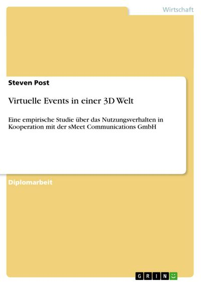 Virtuelle Events in einer 3D Welt - Steven Post