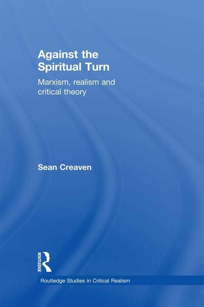 Against the Spiritual Turn