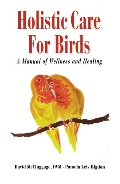 Holistic Care for Birds