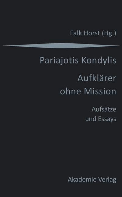 Kondylis - Aufklärer ohne Mission