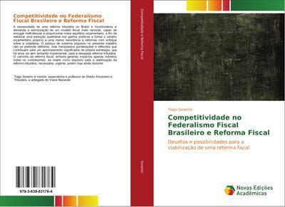 Competitividade no Federalismo Fiscal Brasileiro e Reforma Fiscal
