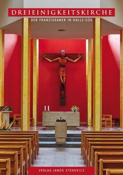 Dreieinigkeitskirche der Franziskaner in Halle-Süd