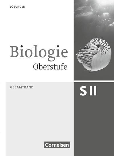 Biologie Oberstufe Gesamtband. Lösungsheft