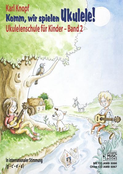 Komm, wir spielen Ukulele!. Bd.2