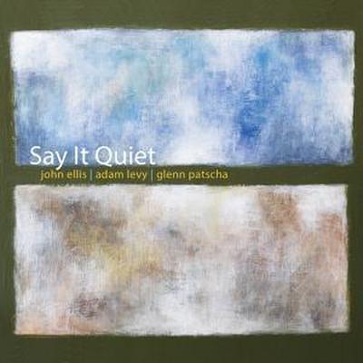 Say It Quiet